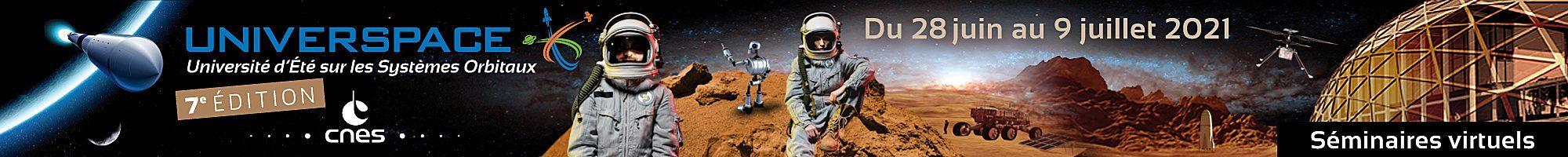 UNIVERSPACE – Université d'été sur les SYSTEMES ORBITAUX